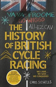 Baixar The History Of British Cycle Racing pdf, epub, eBook
