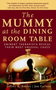 Baixar The Mummy at the Dining Room Table: Eminent Therapists Reveal Their Most Unusual Cases pdf, epub, eBook