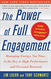 Baixar The Power of Full Engagement: Managing Energy, Not Time, is the Key to High Performance and Personal Renewal (English Edition) pdf, epub, eBook