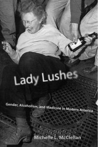 Baixar Lady Lushes: Gender, Alcoholism, and Medicine in Modern America (Critical Issues in Health and Medicine) (English Edition) pdf, epub, eBook