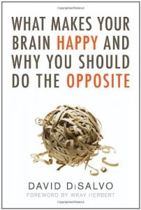 Baixar What Makes Your Brain Happy and Why You Should Do the Opposite pdf, epub, eBook