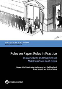 Baixar Rules on Paper, Rules in Practice: Enforcing Laws and Policies in the Middle East and North Africa (Directions in Development;Directions in Development – Public Sector Governance) pdf, epub, eBook