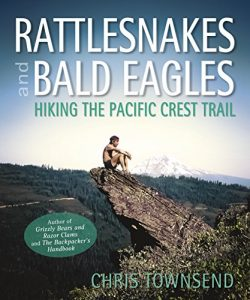Baixar Rattlesnakes and Bald Eagles: Hiking the Pacific Crest Trail pdf, epub, eBook