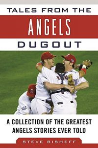 Baixar Tales from the Angels Dugout: A Collection of the Greatest Angels Stories Ever Told (Tales from the Team) pdf, epub, eBook