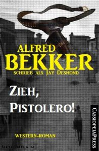 Baixar Zieh, Pistolero! (Western-Roman) (German Edition) pdf, epub, eBook