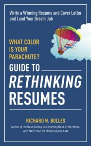 Baixar What Color Is Your Parachute? Guide to Rethinking Resumes: Write a Winning Resume and Cover Letter and Land Your Dream Interview (What Color Is Your Parachute Guide to Rethinking..) pdf, epub, eBook