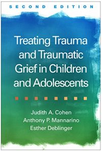 Baixar Treating Trauma and Traumatic Grief in Children and Adolescents, Second Edition pdf, epub, eBook