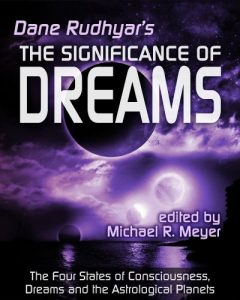 Baixar The Significance of Dreams: The Four States of Consciousness, Dreams and the Astrological Planets (English Edition) pdf, epub, eBook