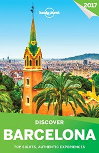 Baixar Lonely Planet's Discover Barcelona (Travel Guide) pdf, epub, eBook