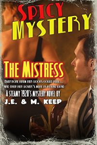 Baixar The Mistress: A Steamy 1920's Mystery Novel pdf, epub, eBook