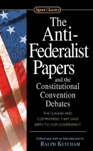 Baixar The Anti-Federalist Papers and the Constitutional Convention Debates pdf, epub, eBook