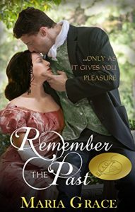 Baixar Remember the Past: …only as it gives you pleasure (English Edition) pdf, epub, eBook