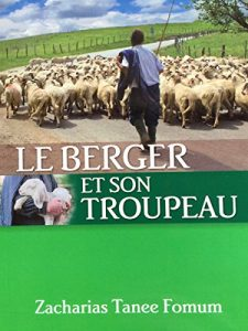 Baixar Le Berger et le Troupeau (Diriger Une Eglise de Maison) (French Edition) pdf, epub, eBook