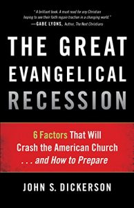 Baixar The Great Evangelical Recession: 6 Factors That Will Crash the American Church…and How to Prepare pdf, epub, eBook