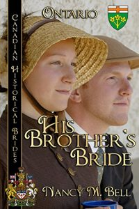 Baixar His Brother's Bride (Canadian Historical Brides Book 2) (English Edition) pdf, epub, eBook