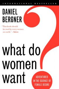 Baixar What Do Women Want?: Adventures in the Science of Female Desire pdf, epub, eBook