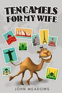Baixar Ten Camels for My Wife (English Edition) pdf, epub, eBook