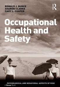Baixar Occupational Health and Safety (Psychological and Behavioural Aspects of Risk) pdf, epub, eBook