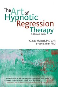 Baixar The Art of Hypnotic Regression Therapy: A clinical guide pdf, epub, eBook