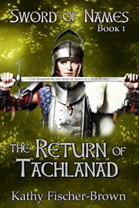 Baixar The Return of Tachlanad (The Sword of Names) pdf, epub, eBook
