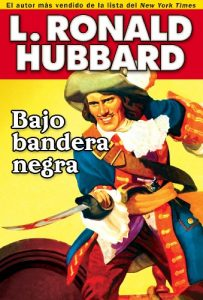 Baixar Bajo bandera negra: A Pirate Adventure of Loot, Love and War on the Open Seas (Historical Fiction Short Stories Collection) pdf, epub, eBook