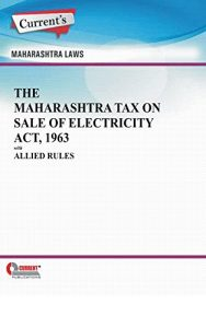 Baixar The Maharashtra Tax on Sale of Electricity Act, 1963 with Allied Rules (English Edition) pdf, epub, eBook