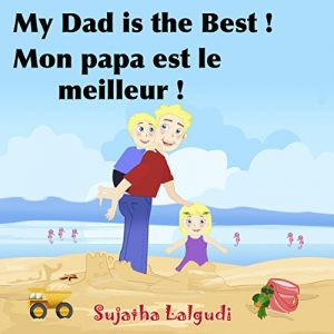 Baixar Children's French Books: My Daddy is the Best. Mon papa est le meilleur: Children's Picture Book English-French (Bilingual Edition),Kids French books,Childrens … books for children 7) (French Edition) pdf, epub, eBook