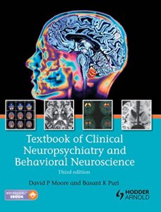 Baixar Textbook of Clinical Neuropsychiatry and Behavioral Neuroscience, Third Edition pdf, epub, eBook