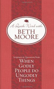 Baixar Scriptures and Quotations from When Godly People Do Ungodly Things (A Quick Word with Beth Moore) pdf, epub, eBook