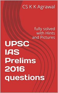 Baixar UPSC IAS Prelims 2016 questions : fully solved with Hints and Pictures (English Edition) pdf, epub, eBook