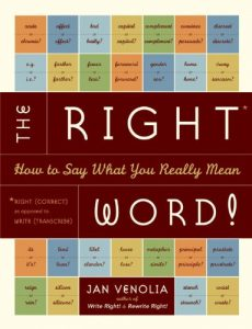 Baixar The Right Word!: How to Say What You Really Mean (Right!) pdf, epub, eBook