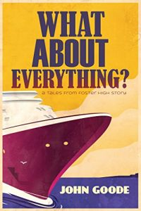 Baixar What About Everything? (Tales from Foster High Book 5) (English Edition) pdf, epub, eBook