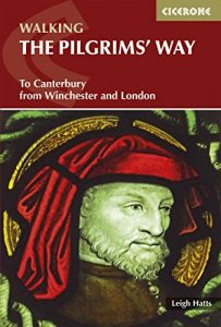 Baixar The Pilgrims' Way: To Canterbury from Winchester and London (British Long Distance) pdf, epub, eBook