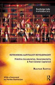 Baixar Rethinking Capitalist Development: Primitive Accumulation, Governmentality and Post-Colonial Capitalism pdf, epub, eBook