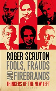 Baixar Fools, Frauds and Firebrands: Thinkers of the New Left pdf, epub, eBook