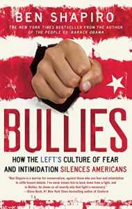 Baixar Bullies: How the Left's Culture of Fear and Intimidation Silences Americans (English Edition) pdf, epub, eBook