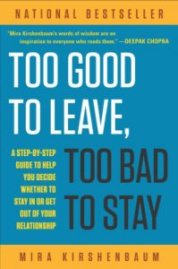 Baixar Too Good to Leave, Too Bad to Stay: A Step-by-Step Guide to Help You Decide Whether to Stay In or Get Out of Your Relationship pdf, epub, eBook