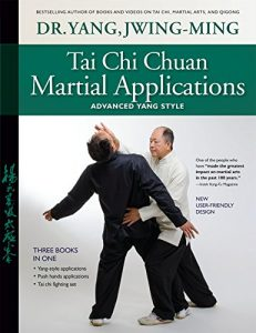 Baixar Tai Chi Chuan Martial Applications: Advanced Yang Style (English Edition) pdf, epub, eBook
