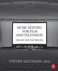 Baixar Music Editing for Film and Television: The Art and the Process pdf, epub, eBook