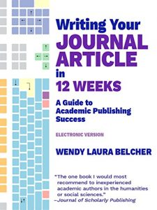 Baixar Writing Your Journal Article in Twelve Weeks: A Guide to Academic Publishing Success (electronic version) (English Edition) pdf, epub, eBook