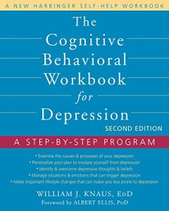Baixar The Cognitive Behavioral Workbook for Depression: A Step-by-Step Program pdf, epub, eBook