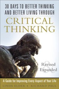 Baixar 30 Days to Better Thinking and Better Living Through Critical Thinking: A Guide for Improving Every Aspect of Your Life, Revised and Expanded pdf, epub, eBook