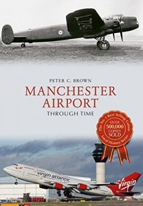 Baixar Manchester Airport Through Time (English Edition) pdf, epub, eBook