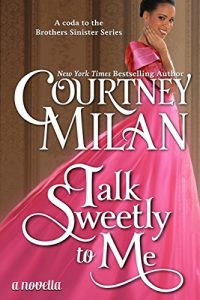Baixar Talk Sweetly to Me (The Brothers Sinister) (English Edition) pdf, epub, eBook
