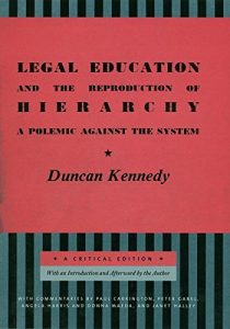 Baixar Legal Education and the Reproduction of Hierarchy: A Polemic Against the System (Critical America) pdf, epub, eBook
