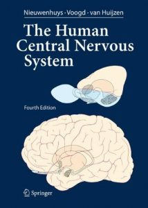 Baixar The Human Central Nervous System: A Synopsis and Atlas pdf, epub, eBook