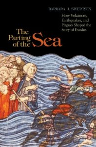 Baixar The Parting of the Sea: How Volcanoes, Earthquakes, and Plagues Shaped the Story of Exodus pdf, epub, eBook