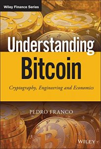 Baixar Understanding Bitcoin: Cryptography, Engineering and Economics (The Wiley Finance Series) pdf, epub, eBook