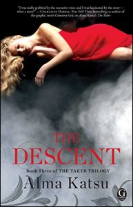 Baixar The Descent: Book Three of the Taker Trilogy pdf, epub, eBook