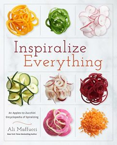Baixar Inspiralize Everything: An Apples-to-Zucchini Encyclopedia of Spiralizing pdf, epub, eBook
